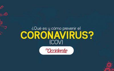 ¿Qué es y cómo prevenir el Coronavirus?